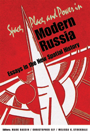 book cover of Space, Place and Power in Modern Russia: Essays in the New Spatial History