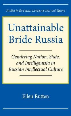 Unattainable Bride Russia
